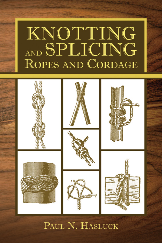 Books Knotting and Splicing Ropes…
